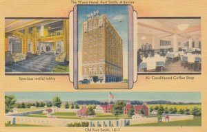 FORT SMITH , Arkansas, 1947; The Ward Hotel(3-views) & Old Fort Smith