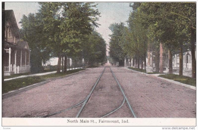North Main Street, FAIRMOUNT, Indiana, PU-1908