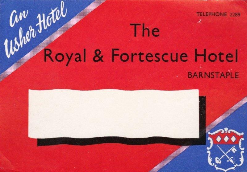 England Barnstaple Royal & Fortescue Hotel Vintage Luggage Label lbl0293