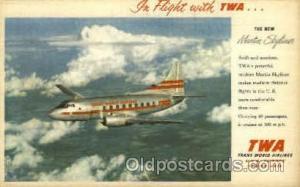 TWA New Martin Skyliner Airplane, Aviation, Postcard Post Card  TWA New Marti...