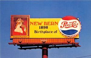 B60/ New Bern North Carolina NC Postcard Chrome Billboard Pepsi Birthplace