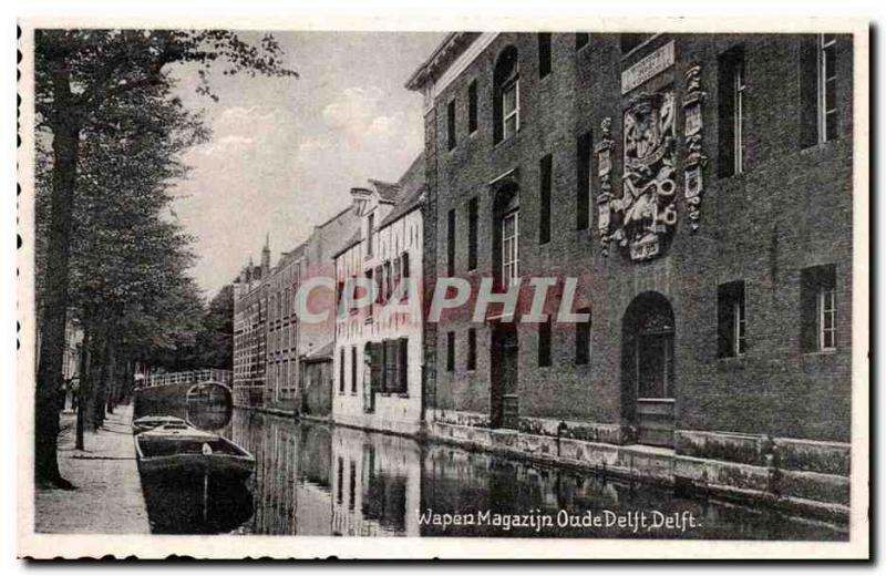The Netherlands CPA Wapen Magazijn Oude Delft