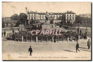 Old Postcard Toulouse Riquet The statue and the National Veterinary & # 39Ecole