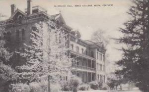 Kentucky Berea Fairchild Hall Berea College Artvue