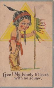 Young Indian Boy Gee Me Lonely Li'l Buck With No Squaw 1914