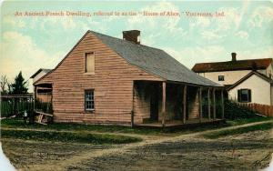 Vincennes Indiana~Ancient French Dwelling~Home Of Alice~1910 Postcard