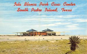 South Padre Island Texas~Isla Blanca Park Civic Center~1960 Postcard