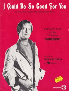 I Could Be So Good For You Minder Dennis Waterman 1970s Sheet Music
