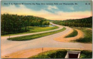 1940s Waynesville - Rolla, Missouri ROUTE 66 Postcard Big Piney River View Linen