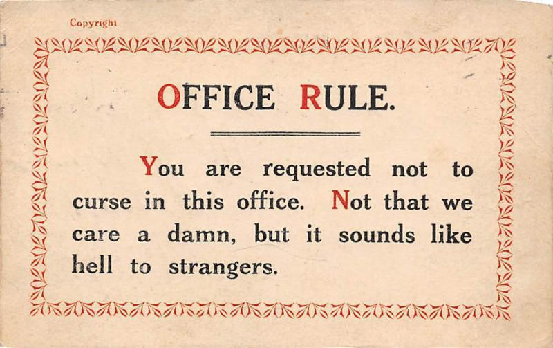 Office Rule: not to curse in this office... 1917