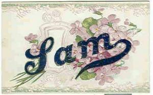 pc6323 postcard Name Sam Not postally used. No writing on back.