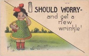 Fred Cavally  I Should Worry Series  And Get A New Wrinkle 1913