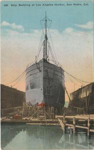 Ship Building at Los Angeles Harbor - San Pedro CA, California - DB