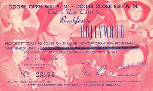 Hollywood CA~Breakfast in Hollywood Ticket~Blue Network~June 12 1946~Postcard