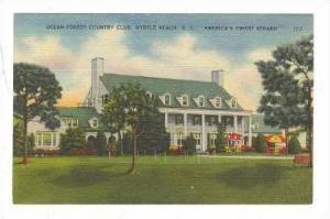 Ocean-Forest Country Club, Myrtle Beach, South Carolina, 1930-40s