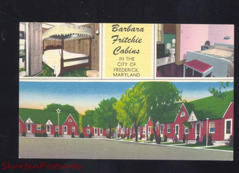 FREDERICK MARYLAND BARBARA FRITCHIE CABINS ROADSIDE LINEN ADVERTISING POSTCARD