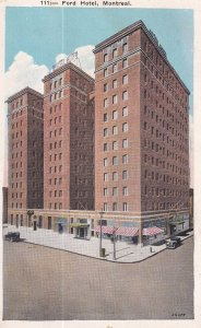 MONTREAL, Quebec, Canada, PU-1936; Ford Hotel