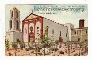 Mission Guadalupe In Ciudad Juarez, Mexico, 1900-1910s