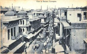 Cawnpore Kanpur India View in Bazaar Street View Raphael Tuck Postcard