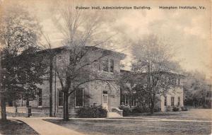 Hampton Institute Virginia Palmer Hall Admin Bldg Antique Postcard K107626