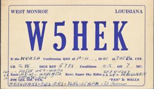 West Monroe LA - W5HEK ...QSL Card by Fan D Wells, early 1940s