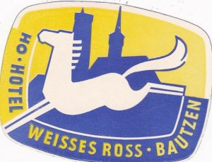 Germany Bautzen Ho Hotel Weisses Ross Vintage Luggage Label sk3124