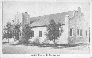 Baptist Church, El Centro, CA Imperial County c1920s Vintage Postcard