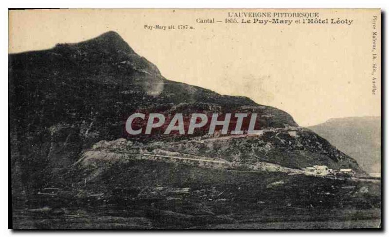 Postcard Old Picturesque Cantal Auvergne Puy Mary and the hotel Leoty