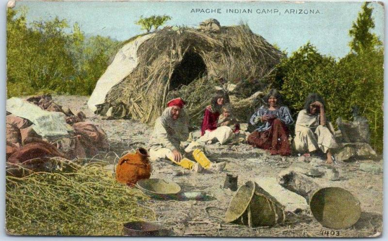 1915 Arizona Native Americana Postcard APACHE INDIAN CAMP Hogan House & Family