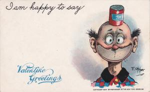 TUCK #11, Comic Frederick Burr Opper, I Am Happy To Say Valentine Greetings...