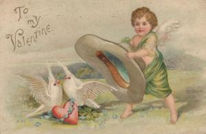 TO MY VALENTINE, PU-1908; Cupid trying to cover love doves with giant hat