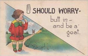 Fred Cavally  I Should Worry Series  Butt In And Be A Goat 1914