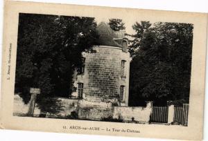 CPA ARCIS-sur-AUBE - La tour du Chateau (197183)