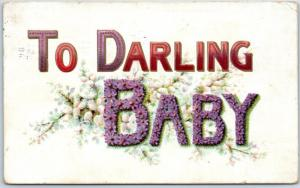 Vintage Large Letter Greetings Embossed Postcard TO DARLING BABY 1908 Cancel