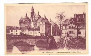 Périgueux , France, 00-10s ; La Cathedrale et le Pont des Barris