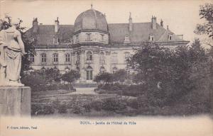 TOUL, Meurthe Et Moselle, France, PU-1919; Jardin De L'Hotel De Ville