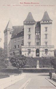 PAU , France , 00-10s ; Le Chateau