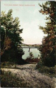 The Old Ferry Road Saskatoon SK Saskatchewan Bridge c1912 Postcard G6