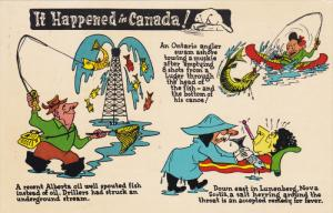 It Happened in Canada!, Alberta Oil Well Spouted Fish, Salt Herring Around ...