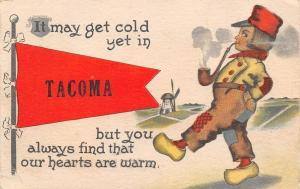 Cold Yet in Tacoma Washington~Our Hearts are Warm~Cobb Shinn Boy~1914 Pennant