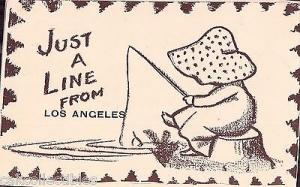 Early Post Card-Just A Line from Los Angeles-Little Gir...