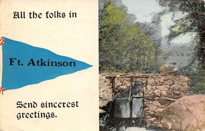 All the Folks in Ft Atkinson Wisconsin~Send Greetings~Spillway~1913 Pennant PC