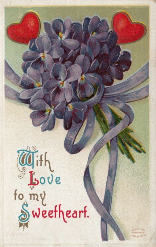 VALENTINE'S DAY; With Love to my Sweetheart, 1900-10s; Hearts, Flowers