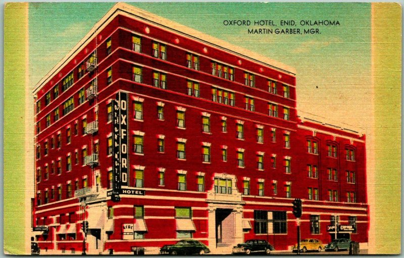 ENID Oklahoma Postcard OXFORD HOTEL Street View Martin Garber, Mgr. Linen 1953