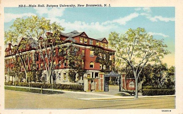 Main Hall, Rutgers University in New Brunswick, New Jersey