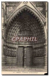 Amiens - The Cathedral - The Grand Portal - Old Postcard