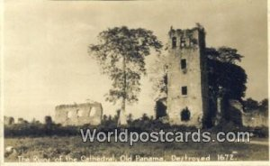 Real Photo Ruins of the Cathedral, Destroyed 1672 Old Panama Panama Unused