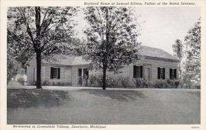 Michigan Dearborn Boyhood Home Of Samuel Edison Father Of The Noted Inventor ...