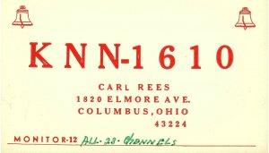 Vintage QSL Postcard   KNN 1610   Columbus, Ohio   Carl Rees  -T-