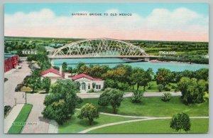 Texas~Gateway To Old Mexico Bridge~1940s Linen Postcard